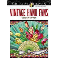 Creative Haven Vintage Hand Fans Coloring Book (BOK)