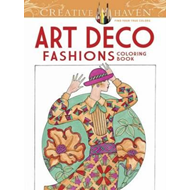 Creative Haven Art Deco Fashions Coloring Book (BOK)