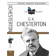 G. K. Chesterton the Dover Reader (BOK)