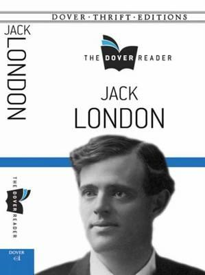 Jack London the Dover Reader (BOK)