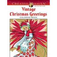 Creative Haven Vintage Christmas Greetings Coloring Book (BOK)