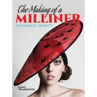 Making of a Milliner (BOK)