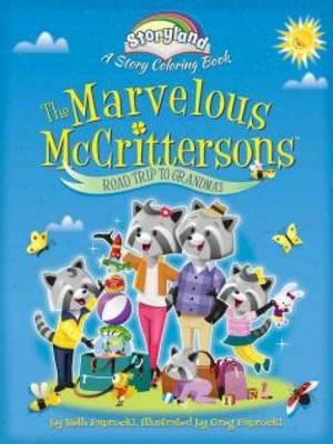 Storyland: The Marvelous Mccrittersons -- Road Trip to Grand (BOK)