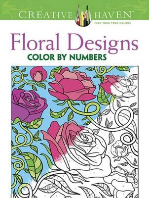Creative Haven Floral Design Color By Number Coloring Book (BOK)