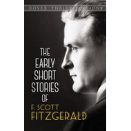 Early Short Stories of F. Scott Fitzgerald (BOK)