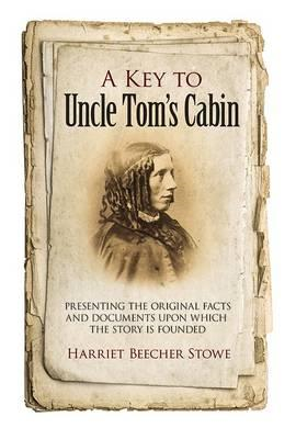 Key to Uncle Tom's Cabin (BOK)