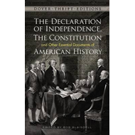 Declaration of Independence, The Constitution and Other Esse (BOK)