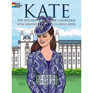 Kate, the Duchess of Cambridge Royal Fashions Coloring Book (BOK)