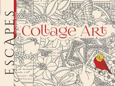 ESCAPES Collage Art Coloring Book (BOK)