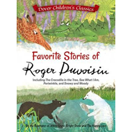 Favorite Stories of Roger Duvoisin: Including the Crocodile (BOK)