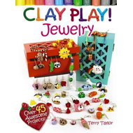 Clay Play! Jewelry (BOK)