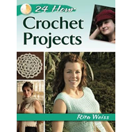 24-Hour Crochet Projects (BOK)