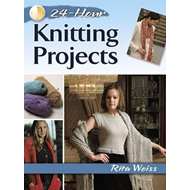 24-Hour Knitting Projects (BOK)