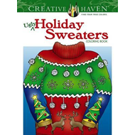Creative Haven Ugly Holiday Sweaters Coloring Book (BOK)
