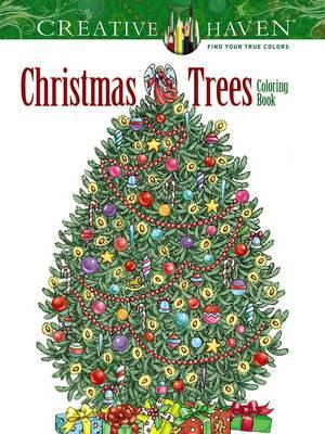 Creative Haven Christmas Trees Coloring Book (BOK)
