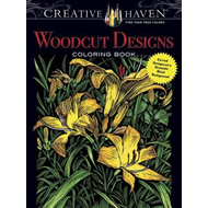 Creative Haven Woodcut Designs Coloring Book (BOK)