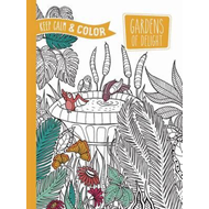 Keep Calm and Color - Gardens of Delight Coloring Book (BOK)