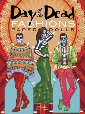 Day of the Dead Fashions Paper Dolls (BOK)