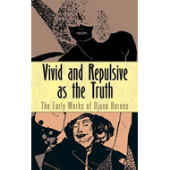 Vivid and Repulsive as the Truth (BOK)