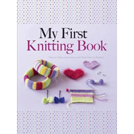 My First Knitting Book (BOK)