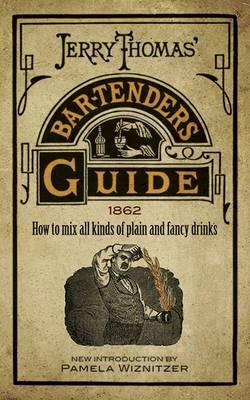 Jerry Thomas' Bartenders Guide (BOK)