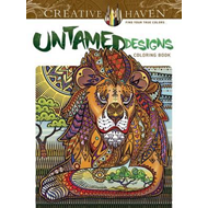 Creative Haven Untamed Designs Coloring Book (BOK)