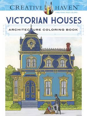 Creative Haven Victorian Houses Architecture Coloring Book (BOK)