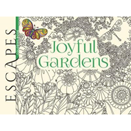 ESCAPES Joyful Gardens Coloring Book (BOK)