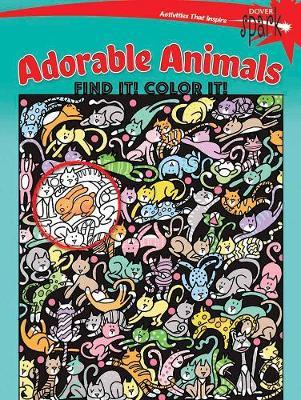SPARK Adorable Animals Find It! Color It! (BOK)