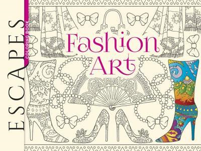 ESCAPES Fashion Art Coloring Book (BOK)