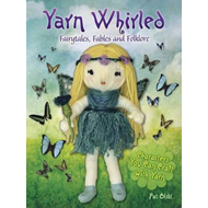 Yarn Whirled: Fairytales, Fables and Folklore (BOK)