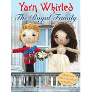 Yarn Whirled: The Royal Family (BOK)