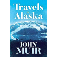 Travels in Alaska (BOK)