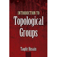 Introduction to Topological Groups (BOK)