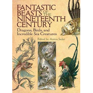 Fantastic Beasts of the Nineteenth Century (BOK)