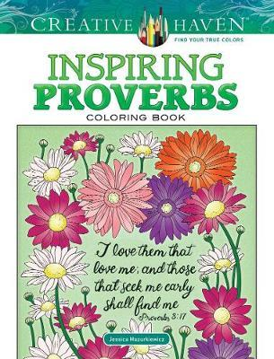 Creative Haven Inspiring Proverbs Coloring Book (BOK)