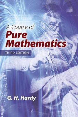 Course of Pure Mathematics: Third Edition (BOK)