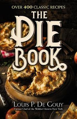 Pie Book: Over 400 Classic Recipes (BOK)