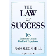 Law of Success: 16 Secrets to Unlock Wealth and Happiness (BOK)