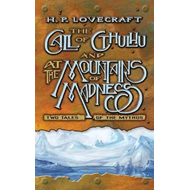 Call of Cthulhu and At the Mountains of Madness: Two Tales o (BOK)