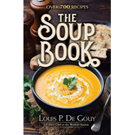 Soup Book: Over 700 Recipes (BOK)