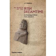 In Search of the Irish Dreamtime (BOK)