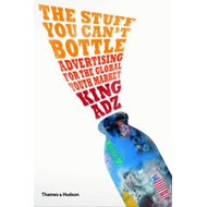 The Stuff You Can't Bottle: Advertising for the Global Youth Market (BOK)