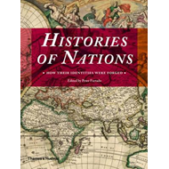 Histories of Nations: How Their Identities Were Forged (BOK)