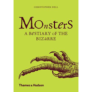 Monsters: A Bestiary of the Bizarre (BOK)