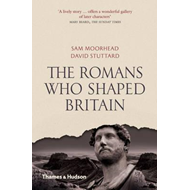 Romans who Shaped Britain (BOK)