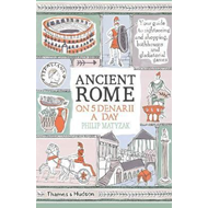 Ancient Rome on Five Denarii a Day (BOK)