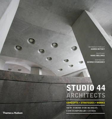 Studio 44 Architects: Concepts, Strategies, Works (BOK)