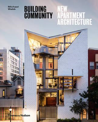Building Community: New Apartment Architecture (BOK)