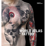 World Atlas of Tattoo, The (BOK)